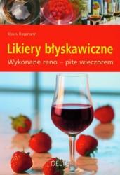 Likiery błyskawiczne - Klaus Hagman