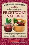 Książka - Przetwory i nalewki - M.Capriari