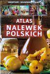 Książka Atlas nalewek Polskich