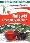 Książka Nalewki i receptury ziołowe-J.Górnicka